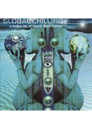 Various Artists - Global Chilling (Music CD)