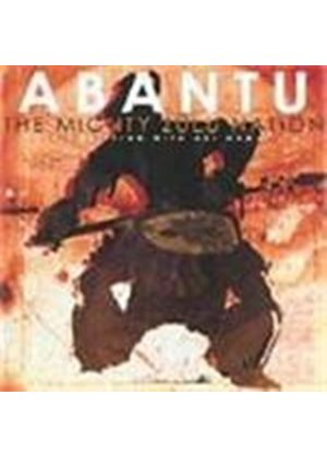 Mighty Zulu Nation - Abantu