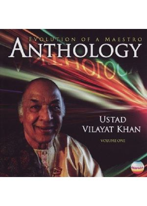Vilayat Khan - Anthology (Evolution of a Maestro, Vol. 1) (Music CD)