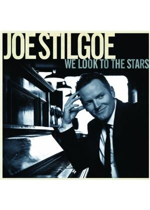 Joe Stilgoe - We Look to the Stars (Music CD)