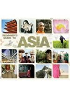 Various Artists - Beginner's Guide To Asia (Music CD)