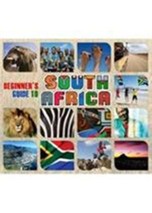 Various Artists - Beginner's Guide To South Africa (Music CD)
