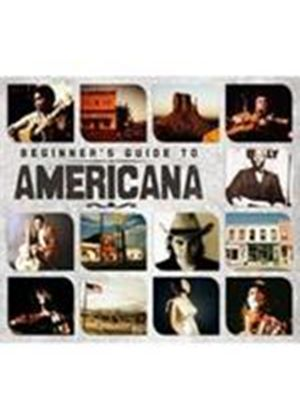 Various Artists - Beginner's Guide To Americana (Music CD)