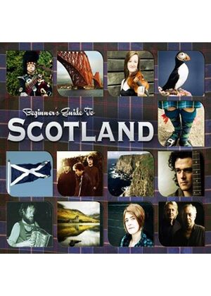 Various Artists - Beginner's Guide to Scotland (Music CD)