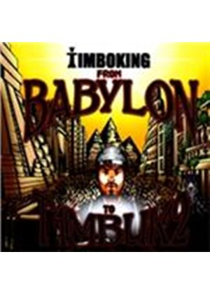 Timbo King - From Babylon to T1mbuk2 (Music CD)