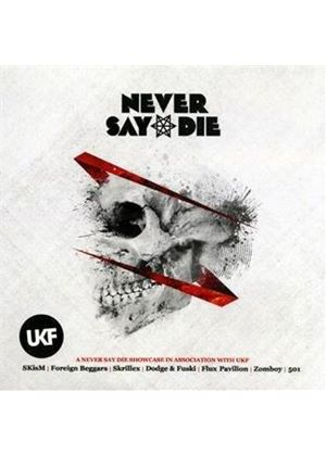 Various Artists - Never Say Die Mixed By Skism (Music CD)