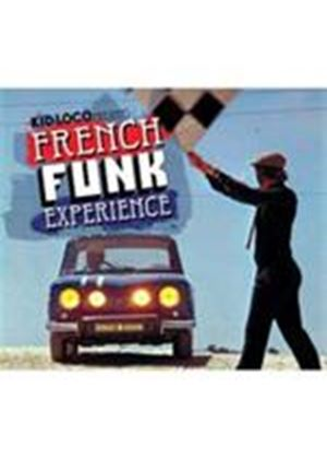 Various Artists - French Funk Experience (Kid Loco Presents) (Music CD)