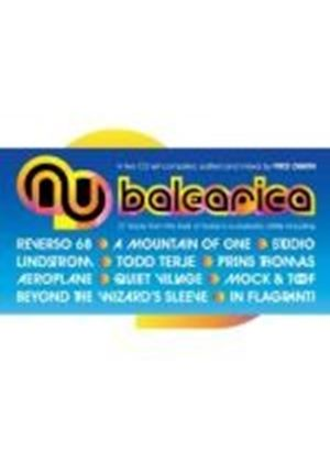 Various Artists - Fred Deakin: Nu Balearica (2 CD) (Music CD)