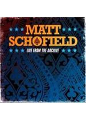 Matt Schofield - Live From The Archive (Music CD)