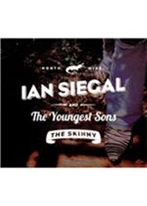 Ian Siegal & The Youngest Sons - Skinny, The (Music CD)