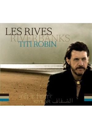 Thierry Robin - River Banks (+4DVD) (Music CD)