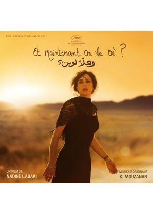 Khaled Mouzanar - Et Maintenant On Va Ou?  (Original Soundtrack) (Music CD)