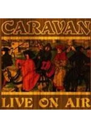 Caravan - Live On Air (Music CD)