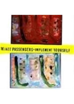 Jazz Passengers (The) - Implement Yourself
