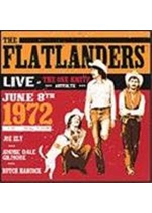 The Flatlanders - Live At The One Knite (Austin TX 8 Jun 1972)
