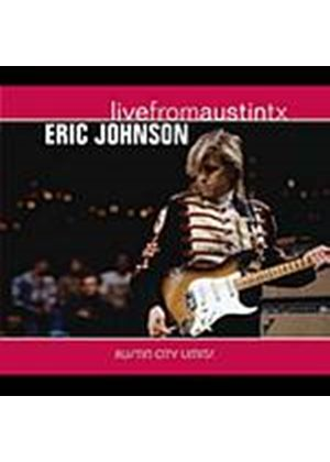 Eric Johnson - Live From Austin, TX (Music CD)