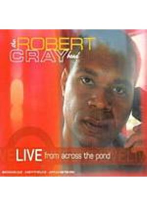 Robert Cray Band - Live From Across The Pond (Music CD)