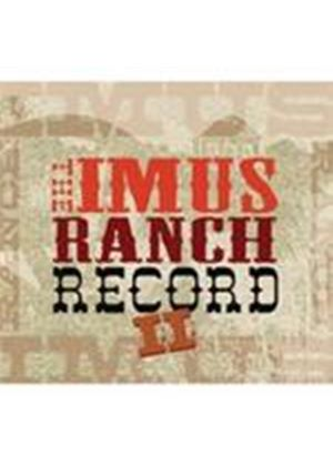 Various Artists - Imus Ranch Record Vol.2, The (Music CD)