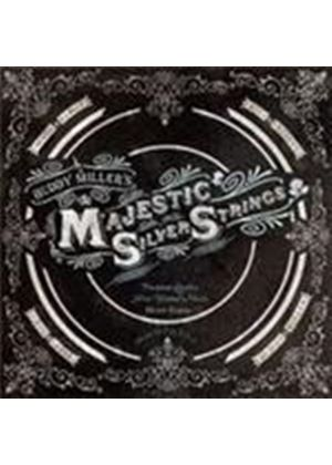 Buddy Miller's The Majestic Silver Strings - Majestic Silver Strings, The (+DVD)