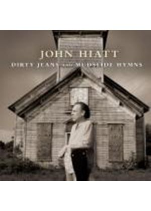 John Hiatt - Dirty Jeans And Mudslide Hymns (Deluxe Version - CD & DVD) (Music CD)