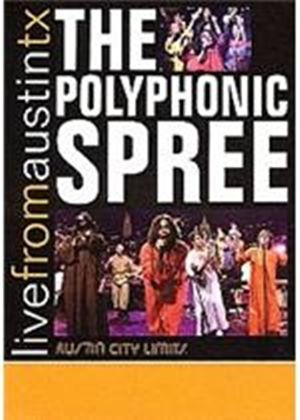 Polyphonic Spree - Live From Austin  Texas