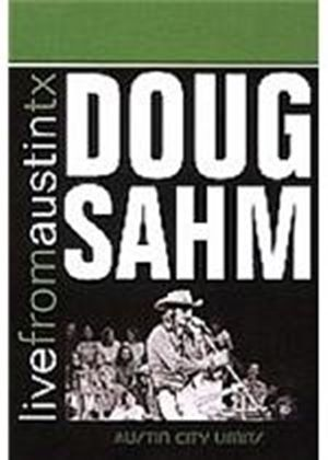 Doug Sahm - Live From Austin  Texas