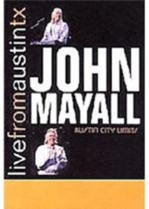 John Mayall - Live From Austin  Texas