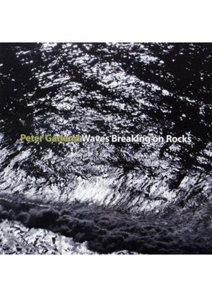 Peter Garland: Waves Breaking on Rocks (Music CD)