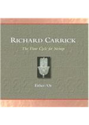 Richard Carrick: The Flow Cycle for Strings (Music CD)