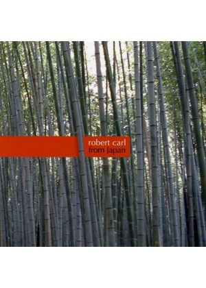 Robert Carl: From Japan (Music CD)