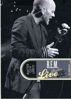 REM: Live from Austin, Texas (2008)