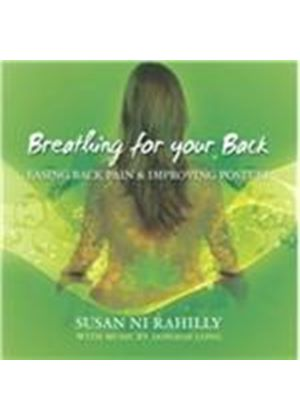 Susan Ni Rahilly - Breathing For Your Back (Music CD)