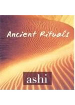 Ashi - Ancient Rituals (Music CD)