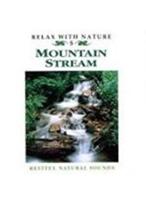 Various Artists - Relax With Nature - Mountain Stream