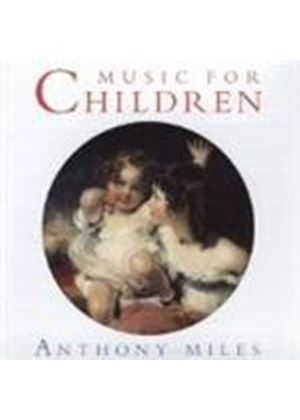 Anthony Miles - Music For Children