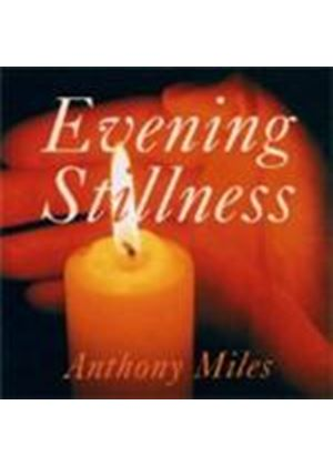 Anthony Miles - Evening Stillness