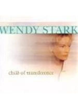 Wendy Stark - Child Of Transference