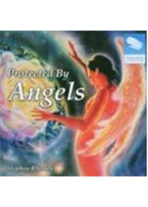 Stephen Rhodes - Protected By Angels (The Paradise Collection)