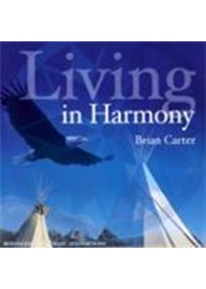 Brian Carter - Living In Harmony