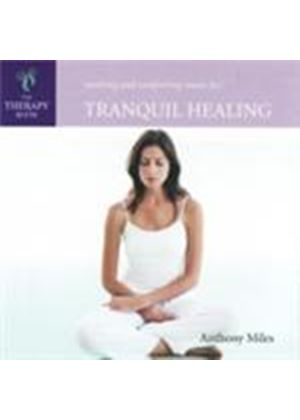 Anthony Miles - Therapy Room - Tranquil Healing (Music CD)