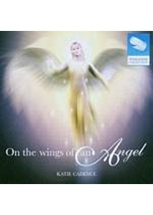 Katie Cadence - On The Wings Of An Angel (Music CD)
