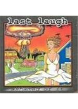 LAST LAUGH - Ashamed Of It