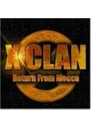 X-Clan - Return From Mecca [PA]