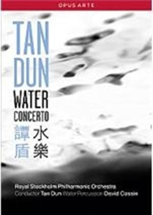 Tan Dun - Water Concerto