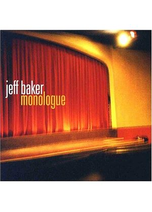 Jeff Baker - Monologue [US Import]