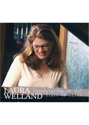 Laura Welland - Dissertation On The State Of Bliss [US Import]