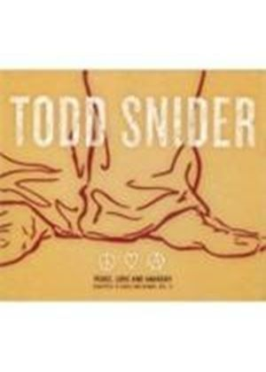 Todd Snider - Peace, Love And Anarchy (Rarities, B-Sides And Demos Vol. 1) (Music CD)