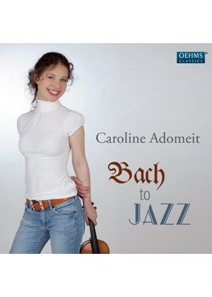 Caroline Adomeit - Bach to Jazz (Music CD)