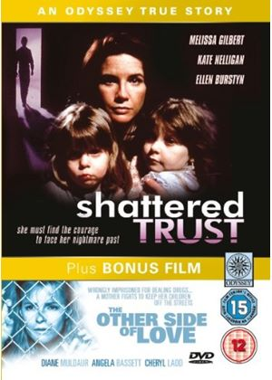 Shattered Trust (Other side of love Bonus)