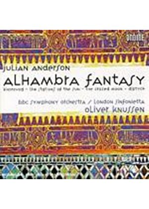 Julian Anderson - Alhambra Fantasy, Khorovod (Knussen, BBC SO) (Music CD)